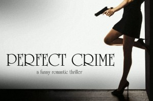 Perfect Crime - A Great Off Broadway Musical in NYC